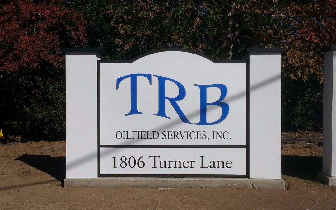 Monument Sign For TRB Oilfield Services Inc.